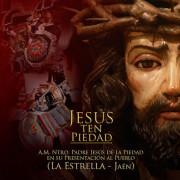 A.M.Ntro.Padre Jesus de la piedad - jesus ten piedad