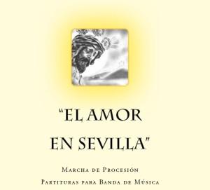 EL AMOR EN SEVILLA - Miguel Angel Font Morgado