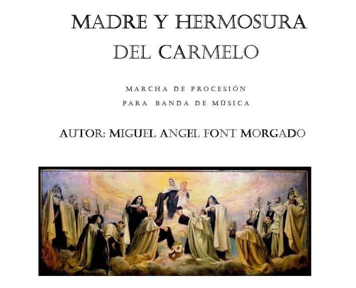 Madre y Hermosura del Carmelo - Miguel Angel Font