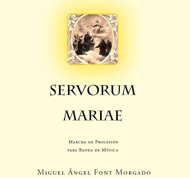 Servorum mariae - Miguel Angel Font